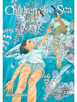 cover image of Children of the Sea, Volume 5