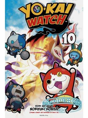 cover image of YO-KAI WATCH, Volume 10