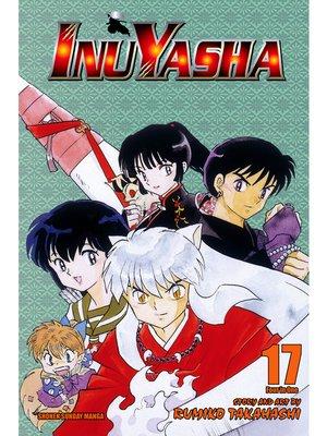 cover image of Inuyasha, Volume 17