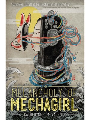 cover image of The Melancholy of Mechagirl