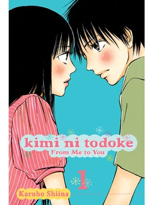 cover image of Kimi ni Todoke: From Me to You, Volume 1
