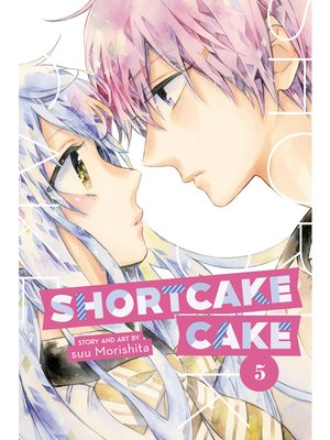 cover image of Shortcake Cake, Volume 5