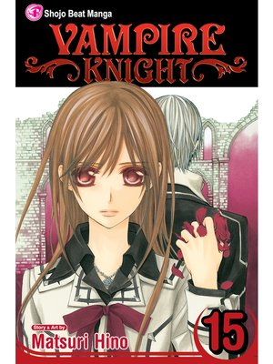 cover image of Vampire Knight, Volume 15