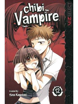 cover image of Chibi Vampire, Volume 12