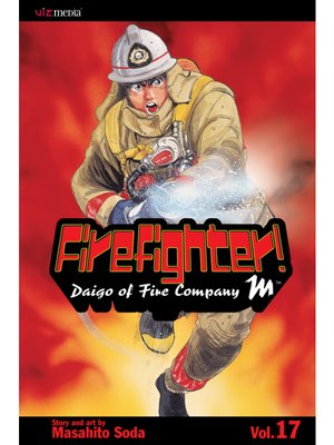 cover image of Firefighter!: Daigo of Fire Company M, Volume 17