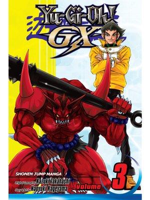 cover image of Yu-Gi-Oh! GX, Volume 3