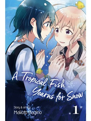 cover image of A Tropical Fish Yearns for Snow, Volume 1