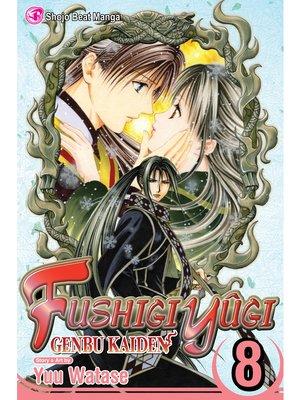cover image of Fushigi Yûgi: Genbu Kaiden, Volume 8