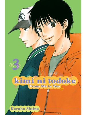 cover image of Kimi ni Todoke: From Me to You, Volume 3