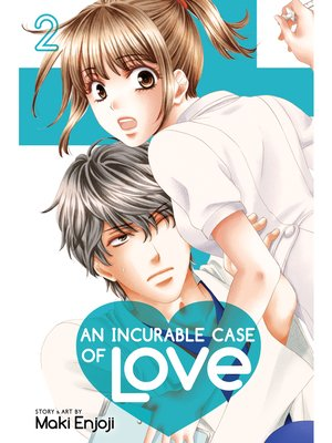 cover image of An Incurable Case of Love, Volume 2