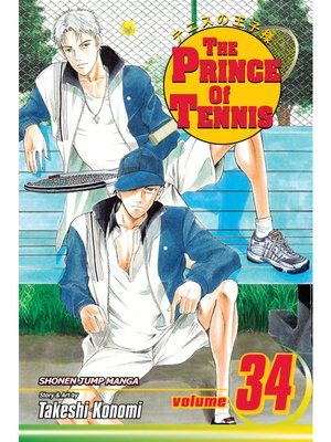 cover image of The Prince of Tennis, Volume 34