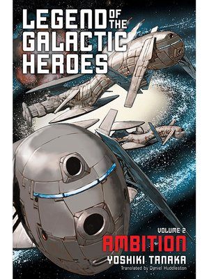 cover image of Legend of the Galactic Heroes, Volume 2