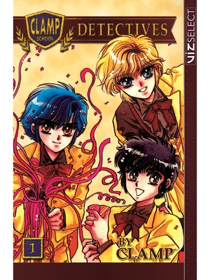 cover image of Clamp School Detectives, Volume 1