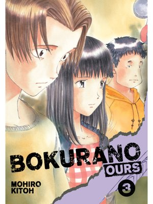 cover image of Bokurano: Ours, Volume 3