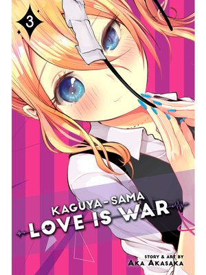 cover image of Kaguya-sama: Love Is War, Volume 3