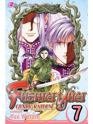 cover image of Fushigi Yûgi: Genbu Kaiden, Volume 7