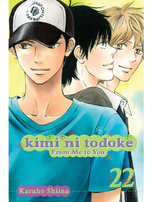 cover image of Kimi ni Todoke: From Me to You, Volume 22