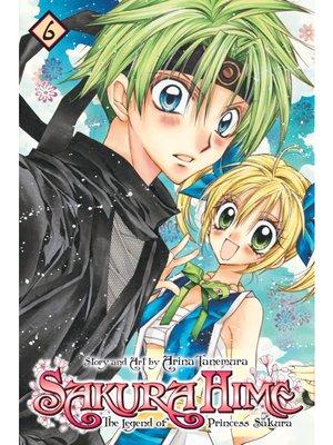 cover image of Sakura Hime: The Legend of Princess Sakura, Volume 6