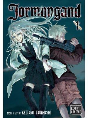 cover image of Jormungand, Volume 1