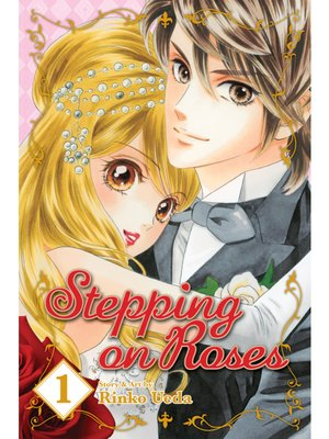 cover image of Stepping on Roses, Volume 1