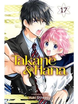 cover image of Takane & Hana, Volume 17