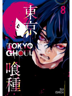 cover image of Tokyo Ghoul, Volume 8