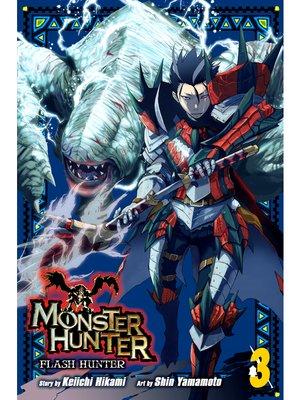 cover image of Monster Hunter: Flash Hunter, Volume 3