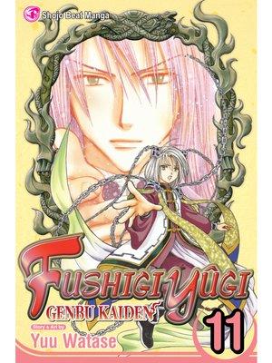 cover image of Fushigi Yûgi: Genbu Kaiden, Volume 11