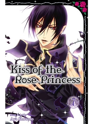 cover image of Kiss of the Rose Princess, Volume 7