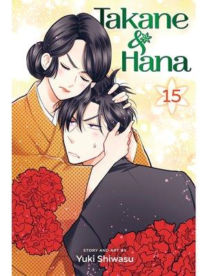 cover image of Takane & Hana, Volume 15