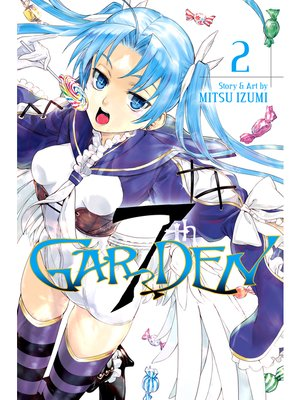 cover image of 7thGARDEN, Volume 2