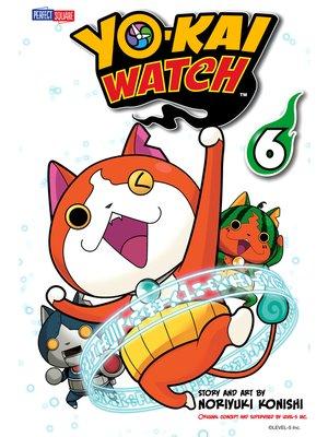 cover image of YO-KAI WATCH, Volume 6