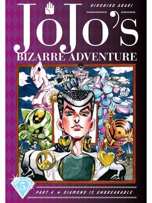cover image of JoJo's Bizarre Adventure: Part 4 - Diamond Is Unbreakable, Volume 5