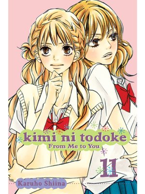 cover image of Kimi ni Todoke: From Me to You, Volume 11