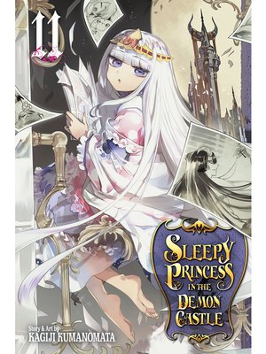 cover image of Sleepy Princess in the Demon Castle, Volume 11