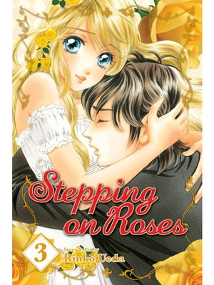 cover image of Stepping on Roses, Volume 3