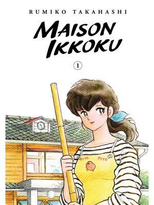 cover image of Maison Ikkoku Collector's Edition, Volume 1