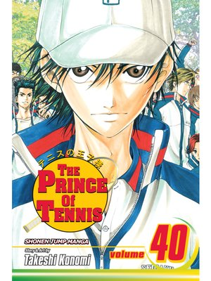 cover image of The Prince of Tennis, Volume 40