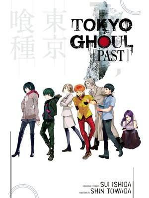 cover image of Tokyo Ghoul: Past