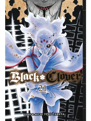 cover image of Black Clover, Volume 21