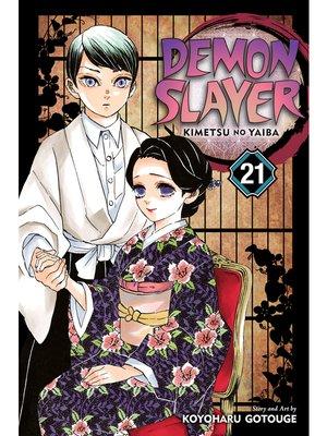 cover image of Demon Slayer: Kimetsu no Yaiba, Volume 21