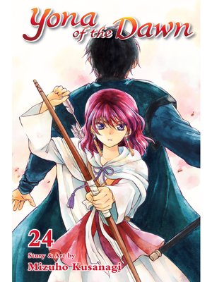 cover image of Yona of the Dawn, Volume 24