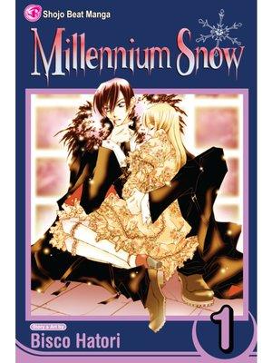 cover image of Millennium Snow, Volume 1
