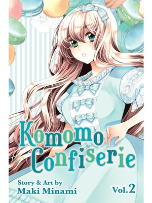 cover image of Komomo Confiserie, Volume 2