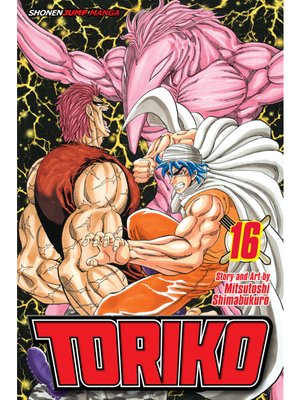 cover image of Toriko, Volume 16