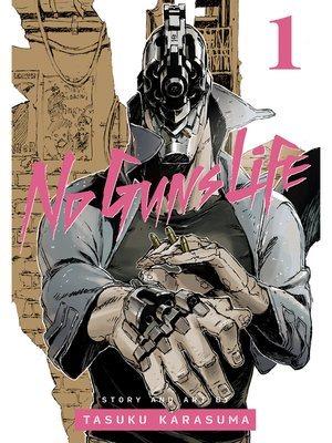cover image of No Guns Life, Volume 1