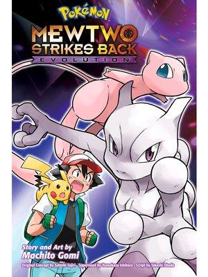 cover image of Pokémon: Mewtwo Strikes Back - Evolution