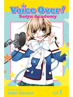 cover image of Voice Over!: Seiyu Academy, Volume 1