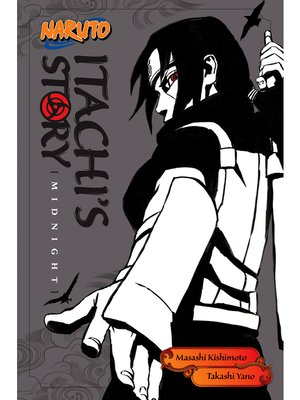 cover image of Naruto: Itachi's Story, Volume 2