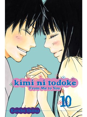 cover image of Kimi ni Todoke: From Me to You, Volume 10